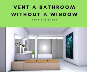 vent a bathroom without a window