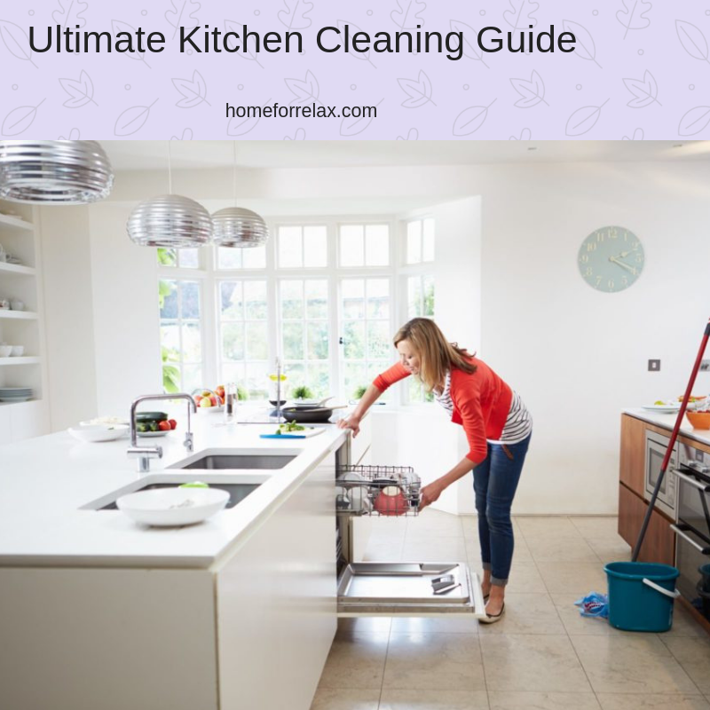 How To Clean A Kitchen Fast - (Ultimate Kitchen Cleaning ...