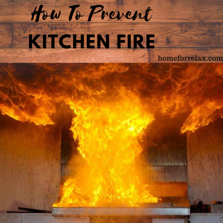 How To Prevent Kitchen Fire
